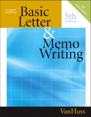 Basic Letter & Memo Writing By Vanhuss, Susie H.